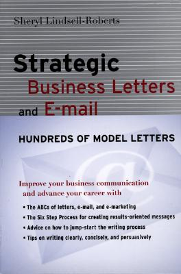 Strategic Business Letters And E-mail By Lindsell-Roberts, Sheryl